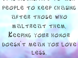 Keep your honor….👑👑👑